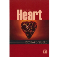 The Tender Heart by Richard Sibbes (Paperback)