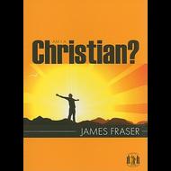 Am I a Christian? by James Fraser (Paperback)