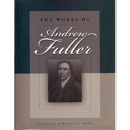 The Works of Andrew Fuller by Andrew Fuller (Hardcover)