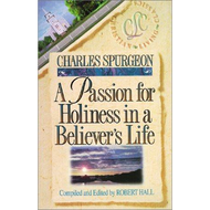 A Passion for Holiness in a Believer's Life by Charles Spurgeon (Paperback)