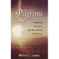 They Were Pilgrims by Marcus L. Loane (Hardcover)