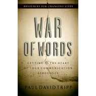 War of Words by Paul David Tripp (Paperback)