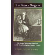 The Pastor's Daughter by Louisa Payson Hopkins (Paperback)