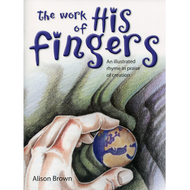 The Work of His Fingers by Alison Brown (Paperback)