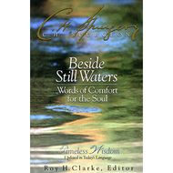 Beside Still Waters: Words of Comfort for the Soul by C.H. Spurgeon (Hardcover)