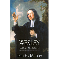 Wesley & Men Who Followed by Iain H. Murray (Hardcover)