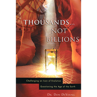 Thousands...Not Billions by Don DeYoung (Paperback)