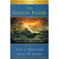 The Genesis Flood-New Edition by John C. Whitcomb & Henry M. Morris (Paperback)