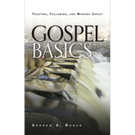 Gospel Basics by Andrew A. Bonar (Paperback)
