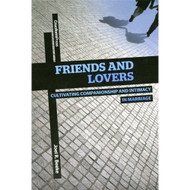 Friends and Lovers by Joel R. Beeke (Paperback)