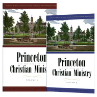 Princeton and the Work of the Christian Ministry 2 Vol. Set by James Garretson (Hardcover)