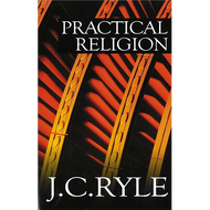 Practical Religion by J.C. Ryle (Paperback)
