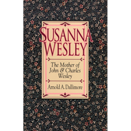 Susanna Wesley by Arnold A. Dallimore (Paperback)