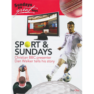 Sport & Sundays by Dan Walker (Paperback)