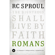Romans: An Expositional Commentary by R.C. Sproul
