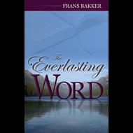 The Everlasting Word by Frans Bakker (Hardcover)