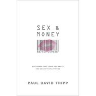Sex & Money by Paul David Tripp