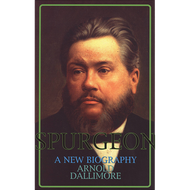 Spurgeon: A New Biography by Arnold Dallimore (Paperback)