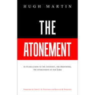 The Atonement by Hugh Martin (Hardcover)