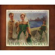 Lady Jane Grey by Simonetta Carr (Hardcover)
