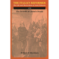 The Italian Reformer by William M. Blackburn (Paperback)