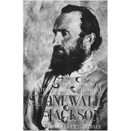 "Life and Campaigns of Lt. Gen. T. J. ""Stonewall"" Jackson by Robert Louis Dabney (Hardcover)"