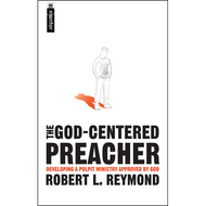 The God-Centered Preacher by Robert L. Reymond (Paperback)