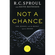 Not a Chance by R.C. Sproul and Keith Mathison, Expanded Edition  (Paperback)
