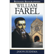 William Farel by Jason Zuidema (Paperback)
