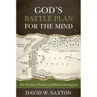 God's Battle Plan for the Mind by David W. Saxton (Paperback)