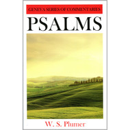 Psalms - Geneva Series of Commentaries by W.S. Plumer (Hardcover)