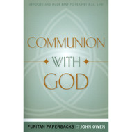 Communion with God by John Owen (Paperback)