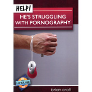 Help! He's Struggling with Pornography by Brian Croft (Booklet)