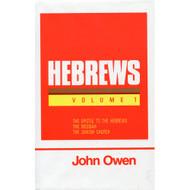 Hebrews, Volume 1 by John Owen