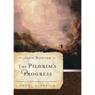 The Pilgrim's Progress (Moody Classics) by John Bunyan