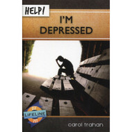 Help! I'm Depressed by Carol Trahan