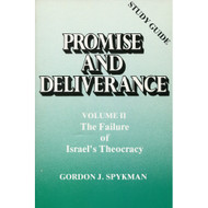 Promise and Deliverance: Study Guide, V. 2 by Gordon J. Spykman