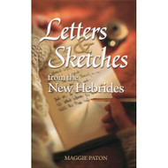 Letters & Sketches from the New Hebrides by Maggie Paton