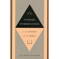Literary Introductions to the Books of the Bible by Leland Ryken