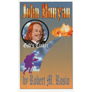 John Bunyan: God's Tinker by Robert M. Rosio