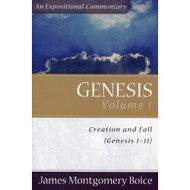 Genesis (3 Volumes  set) by James Montgomery Boice