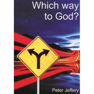 Which Way to God by Peter Jeffery