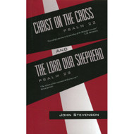 Christ on the Cross & the Lord Our Shepherd by John Stevenson