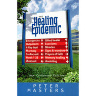 Healing Epidemic (New condensed edition) by Peter Master