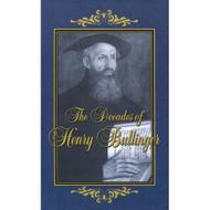 Decades of Henry Bullinger (2 Vol. Set)