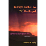 Lectures on the Law and the Gospel by Stephen H. Tyng