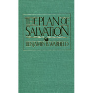 The Plan of Salvation by Benjamin B. Warfield