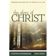 The Glory of Christ by John Owen-
