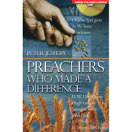 Preachers Who Made A Difference (Book,with Sermons on CD) by Peter Jeffery