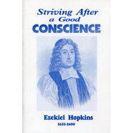 Striving After a Good Conscience by Ezekiel Hopkins